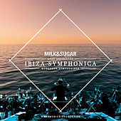 IBIZA SYMPHONICA by Milk & Sugar