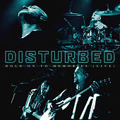 Hold on to Memories (Live) de Disturbed
