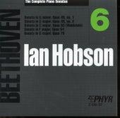 Ian Hobson: The Complete Beethoven Piano Sonatas - Volume 6 by Ian Hobson