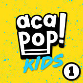 ACAPOP 1 by Acapop! KIDS