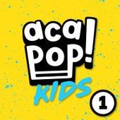ACAPOP 1 von Acapop! KIDS