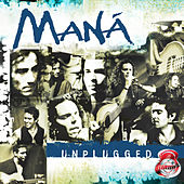 MTV Unplugged (2020 Remasterizado) de Maná