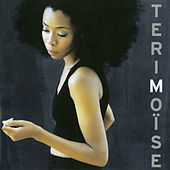 TERI MOÏSE (Edition Deluxe) by Teri Moïse