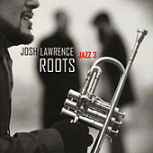 Roots by Josh Lawrence