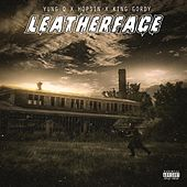Leatherface (feat. Hopsin & King Gordy) by Yung Q