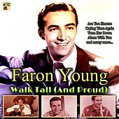Walk Tall (And Proud) de Faron Young
