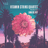 VSQ Performs Lana Del Rey by Vitamin String Quartet