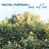 leaves and trees de Rachel Portman