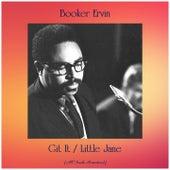 Git It / Little Jane (All Tracks Remastered) by Booker Ervin