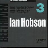 Ian Hobson: The Complete Beethoven Piano Sonatas - Volume 3 by Ian Hobson