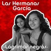 Lágrimas Negras de Las Hermanas García
