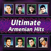 Ultimate Armenian Hits by Various Artists