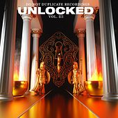 Unlocked Vol. 3 by Do Not Duplicate Recordings