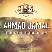 Les Idoles Américaines Du Jazz: Ahmad Jamal, Vol. 2 (Live at the Pershing Lounge) de Ahmad Jamal