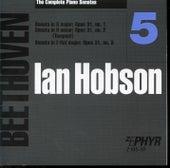 Ian Hobson: The Complete Beethoven Piano Sonatas - Volume 5 by Ian Hobson