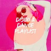 Disco & Dance Playlist by 80er