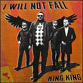 I Will Not Fall de King King
