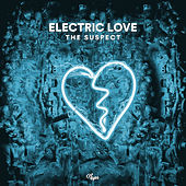 Electric Love by Suspect