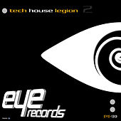 Tech House Legion, Volume 2 by Various Artists