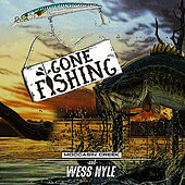 Gone Fishing by Moccasin Creek