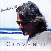 Come Back To Me by Giovanni (Easy Listening)