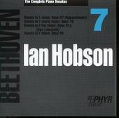 Ian Hobson: The Complete Beethoven Piano Sonatas - Volume 7 by Ian Hobson