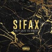 Faut que tu payes de Sifax