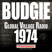Village Radio 1974 (Live) by Budgie