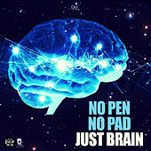 No Pen No Pad Just Brain de Qmb