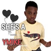 She's a Baddie by Ymike