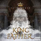 King Father by Fatt Father