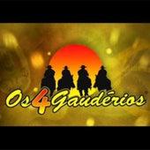 Os 4 Gaudérios & CORPO E ALMA by Os 4 Gaudérios