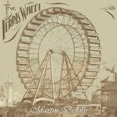 The Ferris Wheel by Martin Denny