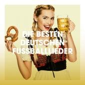 Die besten deutschen Fußballlieder de Fußball Party Hits, Deutscher Schlager, DJ Schlager