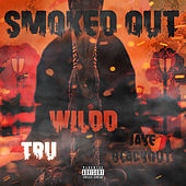 Smoked Out by Wild D