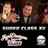 Super Class Xv de Jorge Dominguez y su Grupo Super Class