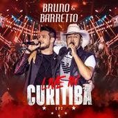Live In Curitiba, Ep. 2 by Bruno & Barretto