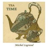 Tea Time de Michel Legrand