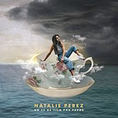 Un Té de Tilo por Favor de Natalie Perez