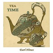 Tea Time von Earl Hines