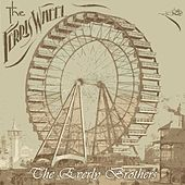 The Ferris Wheel by The Everly Brothers