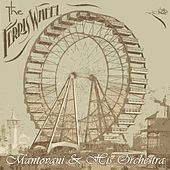 The Ferris Wheel by Mantovani & His Orchestra