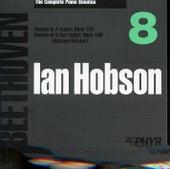Ian Hobson: The Complete Beethoven Piano Sonatas - Volume 8 by Ian Hobson