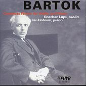 Bartok - Complete Works For Violin and Piano by Ian Hobson