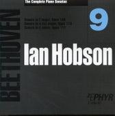 Ian Hobson: The Complete Beethoven Piano Sonatas - Volume 9 by Ian Hobson