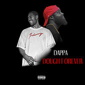Dough Forever by Dappa