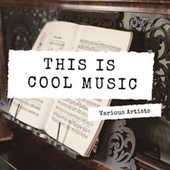 This Is Cool Music di Various Artists