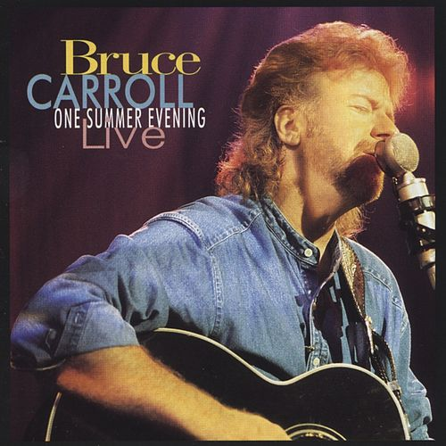 One Summer Evening: Live by Bruce Carroll