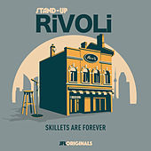 Stand-Up Rivoli: Skillets Are Forever by Various Artists