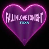 Fall in Love Tonight de Foxa